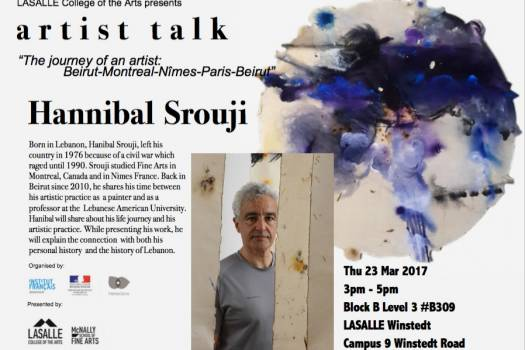 Hanibal Srouji, Artist Talk, Lasalle College of the Arts, Singapore, 23 March 2017